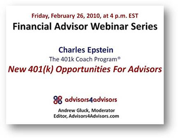 The Financial Advisor Webinar Series Friday, February 5 at 4 p.m. EST 